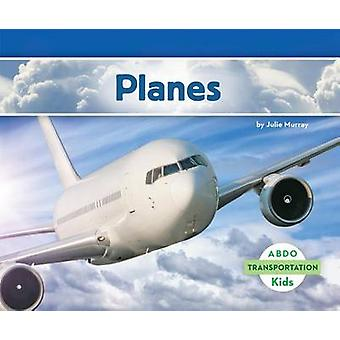 Planes by Julie Murray - 9781629700809 Book