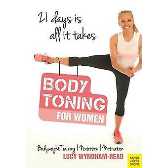 Body Toning for Women - Bodyweight Training / Nutrition / Motivation -
