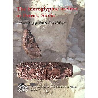 Hieroglyphic Archive at Petras - Siteias by Metaxia Tsipopoulos - Eri