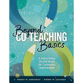 Beyond Co-Teaching Basics - A Data-Driven - No-Fail Model for Continuo