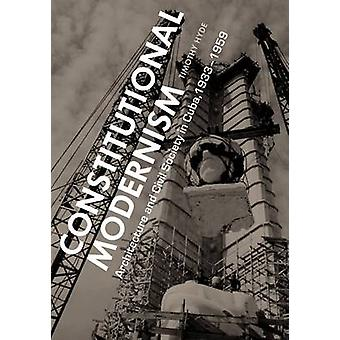 Constitutional Modernism - Architecture and Civil Society in Cuba - 19