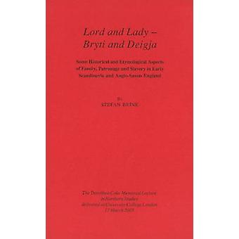 Lord and Lady - Bryti and Deigja - Some Historical and Etymological As
