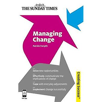 Managing Change by Patrick Forsyth - 9780749463892 Book