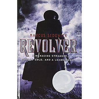Revolver by Marcus Sedgwick - 9781613830826 Book