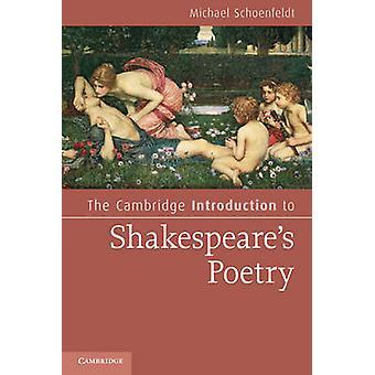 Cambridge Inleiding tot Shakespeares poëzie door Michael Schoenfeldt