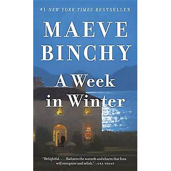 A Week in Winter by Maeve Binchy - 9781101973769 Book