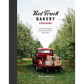 Red Truck Bakery Cookbook by Brian Noyes