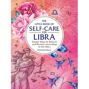Little Book of SelfCare for Libra by Constance Stellas