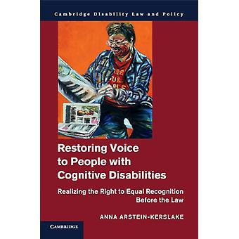 Restoring Voice to People with Cognitive Disabilities by Anna ArsteinKerslake