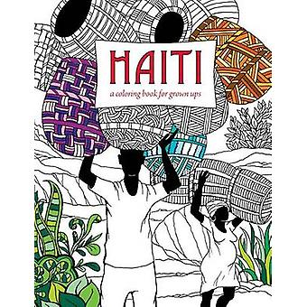Haiti A Coloring Book for Grown Ups by Richar