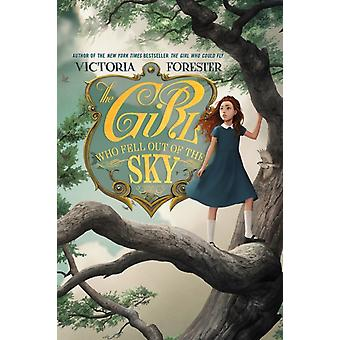 The Girl Who Fell out of the Sky by Forester & Victoria