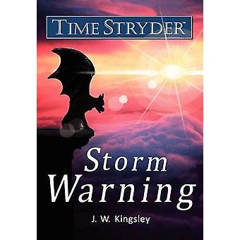 Zeit Stryder Sturm Warnung von Kingsley & J. W.