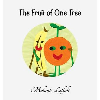 The Fruit of One Tree by Lotfali & Melanie