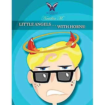 Little Angels . . . With Horns by M. & Nandita