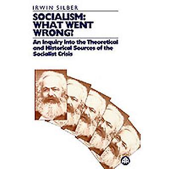 Socialism Vad gick fel av Silber & Irwin