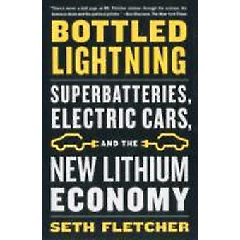 Bottled Lightning by Fletcher & Seth