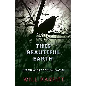 This Beautiful Earth by Parfitt & Will