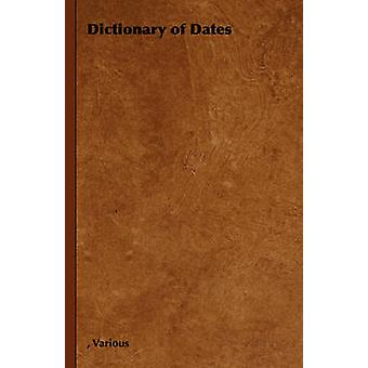 Dictionary of Dates by Various