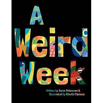En merkelig uke av Petreman & Gwen