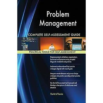 Problem Management Complete SelfAssessment Guide by Blokdyk & Gerardus