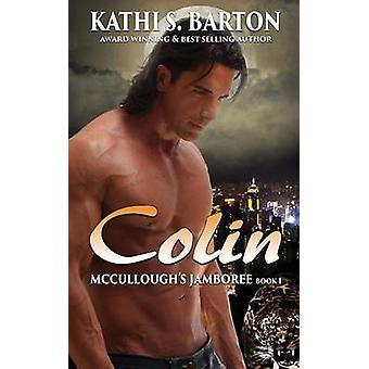 Colin by Barton & Kathi S.
