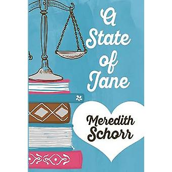 A STATE OF JANE by Schorr & Meredith
