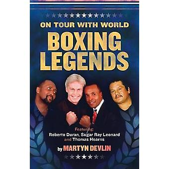 On Tour With World Boxing Legends by Devlin & Martyn