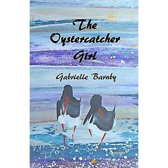 The Oystercatcher Girl by Barnby & Gabrielle