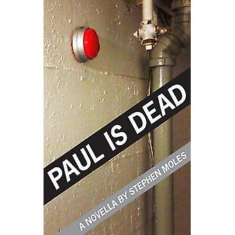Paul is Dead by Moles & Stephen