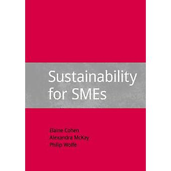 Sustainability for Smes by Cohen & Elaine