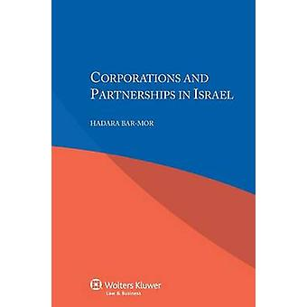 Corporations and Partnerships in Israel by BarMor & Hadara