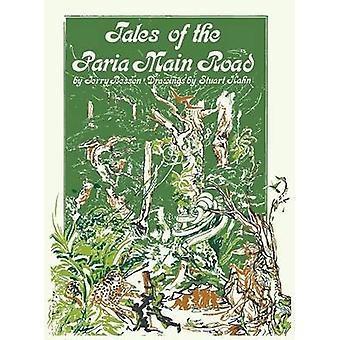 Tales of the Paria Main Road by Besson & Grard A.