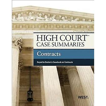High Court Case Summaries on Contracts - Keyed to Burton by Academic