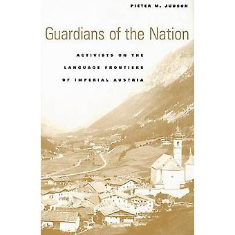 Guardians of the Nation - Activists on the Language Frontiers of Imper