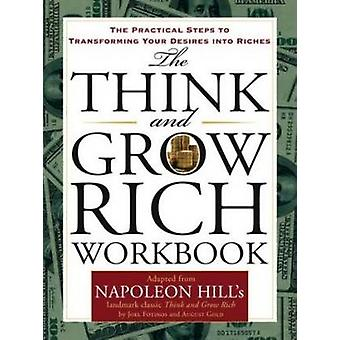 Think and Grow Rich - The Master Mind Volume by Napoleon Hill - Joel F