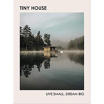 Tiny House - Live Pieni - Unelma Big Brent Heavener - 9781785039355