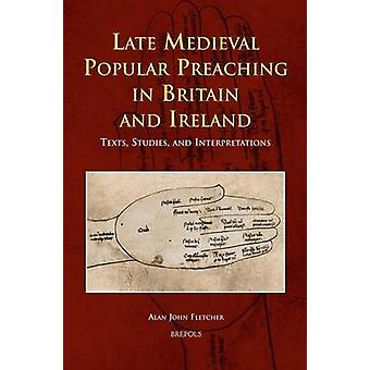 Late Medieval Popular Preaching in Britain and Ireland - Texts - Studi