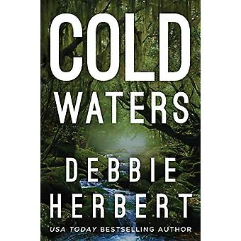 Cold Waters by Debbie Herbert - 9781542042505 Book