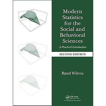 Moderne statistikker for de sociale og adfærdsmæssige videnskaber af rand Wilcox