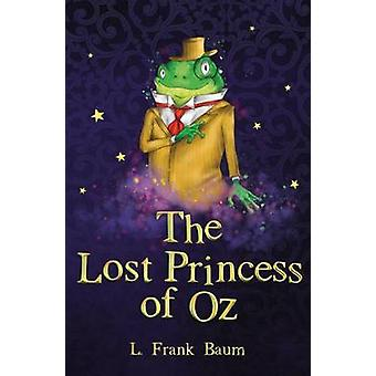 The Lost Princess of Oz by Baum & L. Frank