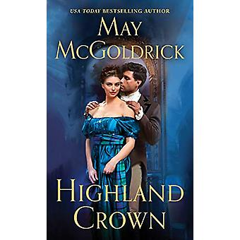 Highland Crown by Highland Crown - 9781250314970 Book