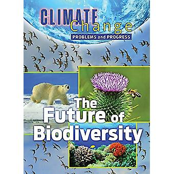 The Future of Biodiversity by James Shoals - 9781422243565 Book