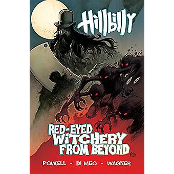 Hillbilly Volume 4 - Red-Eyed Witchery From Beyond by Eric Powell - 97