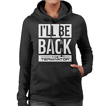 The Terminator Ill Be Back White Text Women's Hooded Sweatshirt