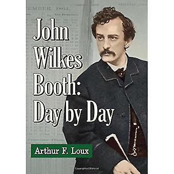 John Wilkes Booth: Van dag tot dag