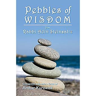 Pebbles of Wisdom by Rabbi Adin Steinsaltz - 9781732174948 Book