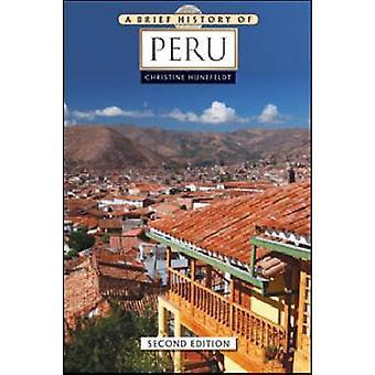 En kort historia om Peru av Christine Hunefeldt