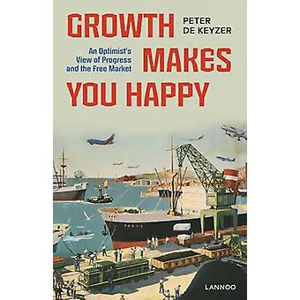 Growth Makes You Happy by Keyzer & Peter & De