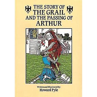 Historia Graala i odejścia Arthura autorstwa Howarda Pyle'a