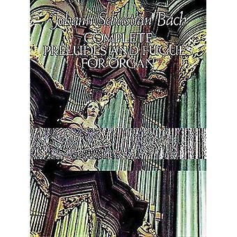 Kompletta förspel och fugor för orgel av Johann Sebastian Bach